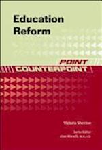 Education Reform (Point/Counterpoint)