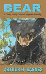 Bear: A Chance Meeting Turns into a Lifetime Friendship
