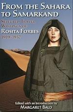 From the Sahara to Samarkand af Rosita Forbes, Margaret Bald