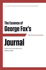 Essence of . . . George Fox's Journal