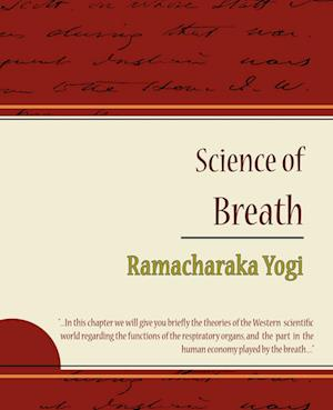 Science of Breath - Ramacharaka Yogi