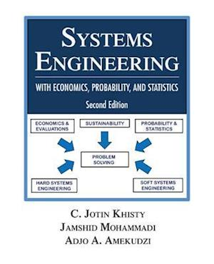 Systems Engineering with Economics, Probability and Statistics