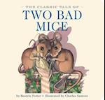 The Classic Tale of Two Bad Mice