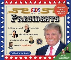 Bog, hardback Kids Meet the Presidents af Paul Rodhe