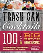 Trash Can Cocktails