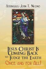 Jesus Christ Is Coming Back to Judge the Earth af Athanasius-John T. Nkomo
