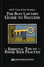 The Busy Lawyer's Guide to Success