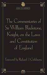 The Commentaries of Sir William Blackstone, Knight, on the Laws and Constitution of England af Richard J Goldstone, William Blackstone