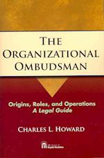 The Organizational Ombudsman af Charles Howard