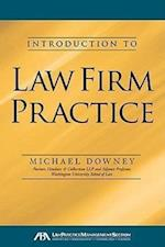Introduction to Law Firm Practice
