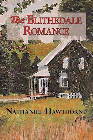 The Blithedale Romance