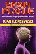 Brain Plague - An Elysium Cycle Novel