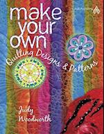 Make Your Own Quilting Designs & Patterns