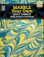 Marble Your Own Quilt Fabrics