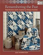 Remembering the Past af Julie Hendricksen