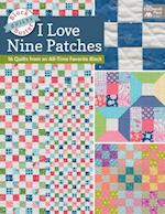 I Love Nine Patch Quilts af Karen M. Burns