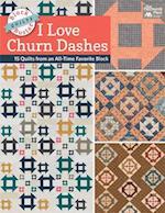 Block-buster Quilts - I Love Churn Dashes af Karen M. Burns