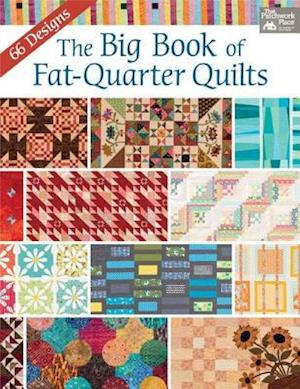 Big Book of Fat-Quarter Quilts af That Patchwork Place