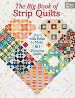 The Big Book of Strip Quilts af Karen M. Burns