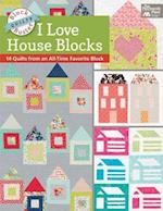 Block-Buster Quilts - I Love House Blocks