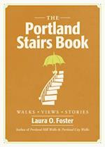 The Portland Stairs Book af Laura O. Foster