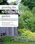 Growing the Northeast Garden af Andrew Keys