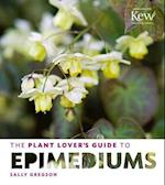 The Plant Lover's Guide to Epimediums (Plant Lovers Guides)