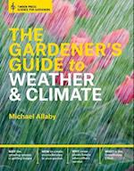 The Gardener's Guide to Weather & Climate