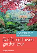 Pacific Northwest Garden Tour