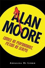 Alan Moore (Great Comics Artists Series)