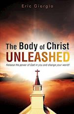The Body of Christ Unleashed af Eric Giorgio