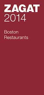 Zagat 2014 Boston Restaurants (ZAGATSURVEY: BOSTON RESTAURANTS)