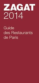 Zagat 2014 Guide Des Restaurants De Paris