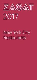Zagat 2017 New York City Restaurants (ZAGATSURVEY: NEW YORK CITY RESTAURANTS)