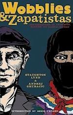 Wobblies & Zapatistas af Andrej Grubacic, Staughton Lynd