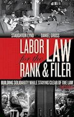 Labor Law for the Rank & Filer