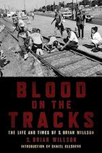 Blood on the Tracks af Daniel Ellsberg, S Brian Willson