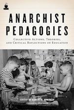 Anarchist Pedagogies af Robert H Haworth, Andrej Grubacic