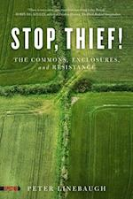Stop, Thief! af Peter Linebaugh