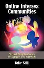 Online Intersex Communities: Virtual Neighborhoods of Support and Activism af Brian Still