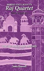 Behind Paul Scott's Raj Quartet: A Life in Letters: Volume II: The Quartet and Beyond: 1966-1978