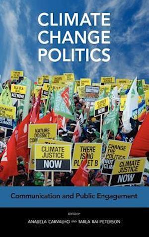 Climate Change Politics: Communication and Public Engagement