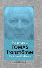 The Works of Tomas Tranströmer: The Universality of Poetry