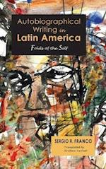 Autobiographical Writing in Latin America: Folds of the Self