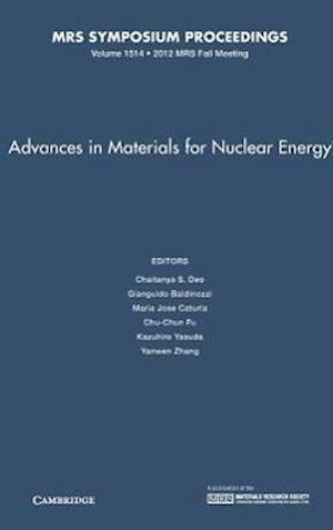 Advances in Materials for Nuclear Energy: Volume 1514