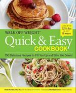 Walk Off Weight Quick & Easy Cookbook