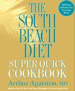 The South Beach Diet Super Quick Cookbook af Ben Fink, Arthur Agatston