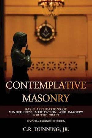 Bog, paperback Contemplative Masonry af C. R. Dunning Jr