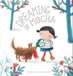 Dreaming of Mocha