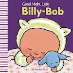 Good Night, Little Billy-bob (Little Billy bob)